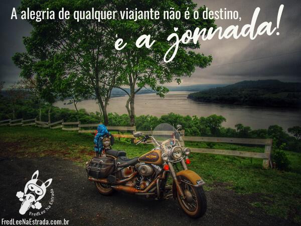 A alegria de qualquer viajante não é o destino, é a jornada! | FredLee Na Estrada