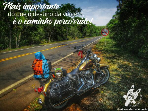 Mais importante do que o destino da viagem, é o caminho percorrido! | FredLee Na Estrada