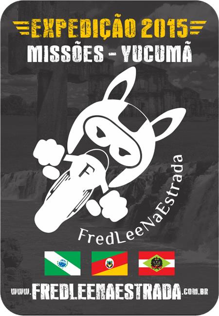 Adesivo da Expedição 2015: Missões - Yucumã | FredLee Na Estrada