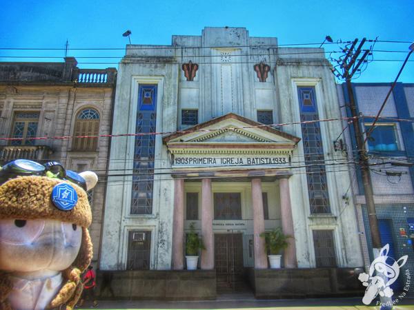 Primeira Igreja Batista - Centro Histórico | Santos - São Paulo - Brasil | FredLee Na Estrada