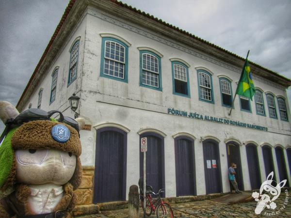 Fórum - Centro Histórico | Paraty - Rio de Janeiro - Brasil | FredLee Na Estrada